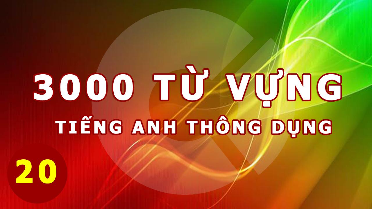 3000-tu-tieng-anh-thong-dung-20