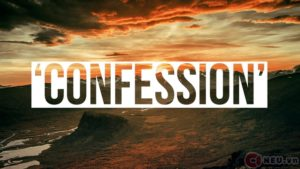 CONFESSION - XƯNG TỘI