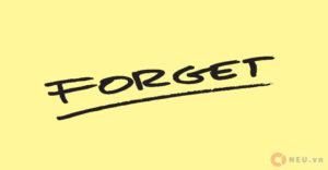 FORGET IT - QUÊN ĐIỀU ĐÓ ĐI