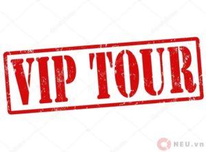 VIPS' TOUR - CHUYẾN THAM QUAN CỦA CÁC VIP