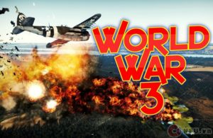 WORLD WAR III - CHIẾN TRANH THẾ GIỚI THỨ III